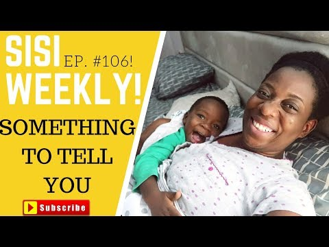 SOMETHING TO SAY | LIFE IN LAGOS | SISI WEEKLY