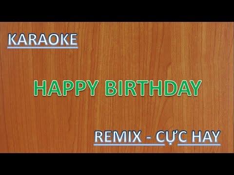 HAPPY BIRTHDAY | KARAOKE REMIX