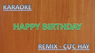 HAPPY BIRTHDAY | KARAOKE REMIX