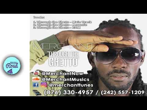 Merchant - Through The Ghetto - September 2017