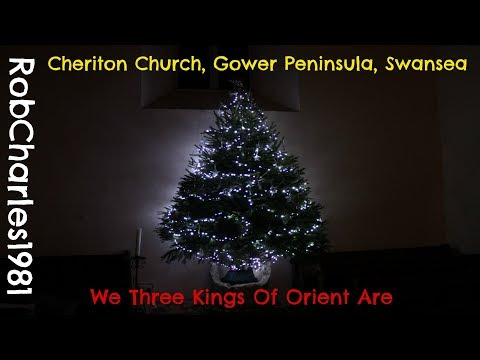 We Three Kings Of Orient Are: Cheriton Church Gower Peninsula Swansea