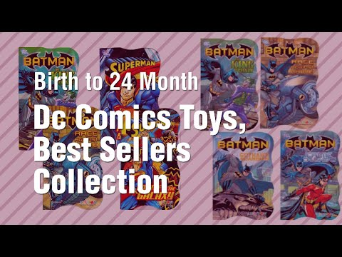 dc-comics-toys,-best-sellers-collection-//-birth-to-24-month