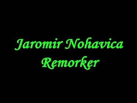 Jaromir Nohavica - Remorker