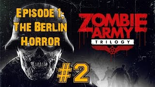 ZOMBIE ARMY TRILOGY! Walkthrough▐ Episode 1: The Berlin Horror - Village of the Damned (Part 2)