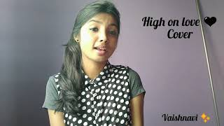 High on love female version | Pyaar Prema Kadhal | Sid Sriram | VoiceOfVaishu