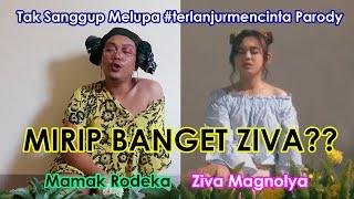 Download lagu Ziva Magnolya - Tak Sanggup Melupa - Terlanjur Mencinta Parody