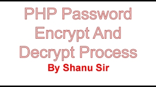 PHP Password Encrypt Decrypt