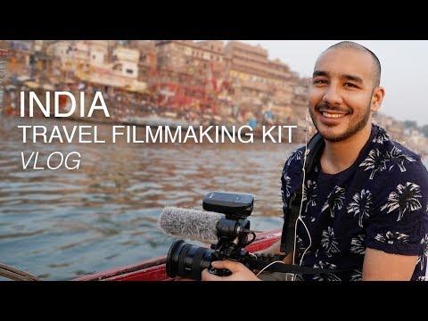 Travel Filmmaking Kit VLOG | India Travel Documentary | Travel Film Gear