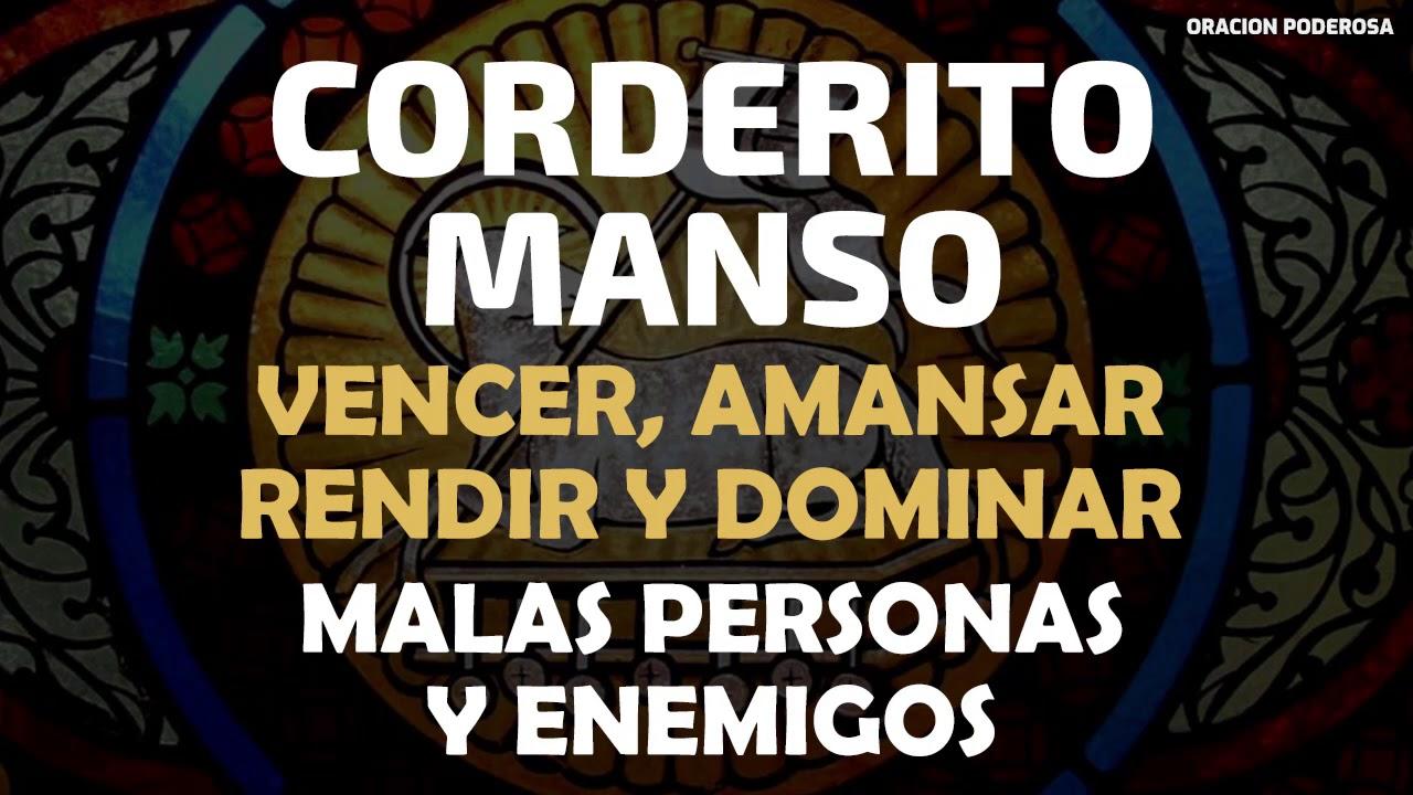 Corderito Manso, oración para vencer, amansar, rendir y dominar ...