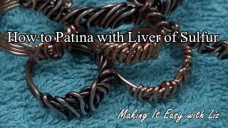 How To Patina with Liver of Sulfur (LOS)
