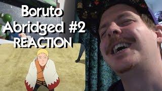 Boruto Abridged Episode 2 - Respekting Whamen 2017 REACTION