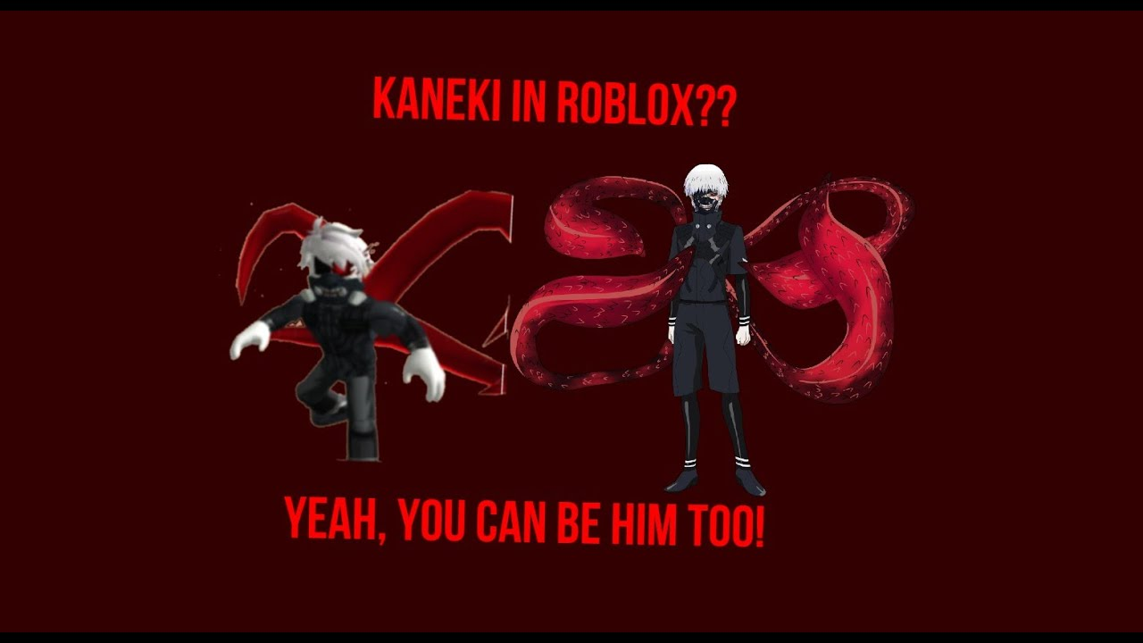 How to make Kaneki from Tokyo Ghoul in Roblox YouTube