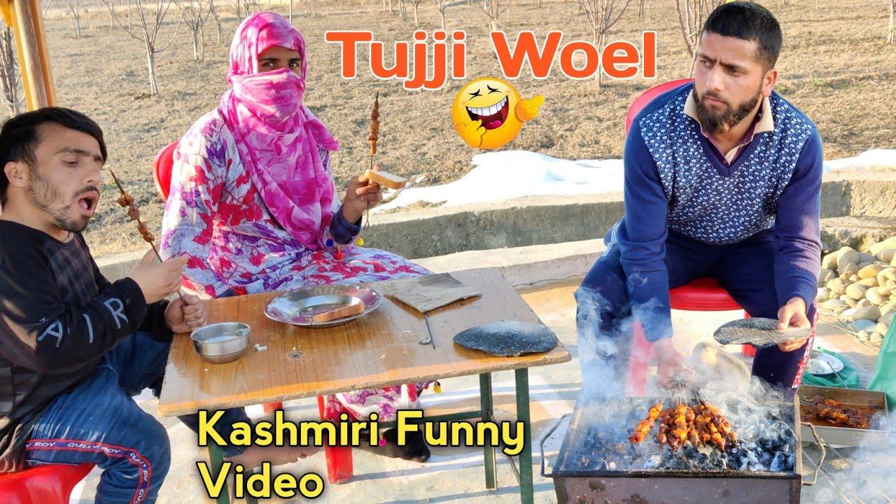 Tujji Woel | Kashmiri Funny Video 😋