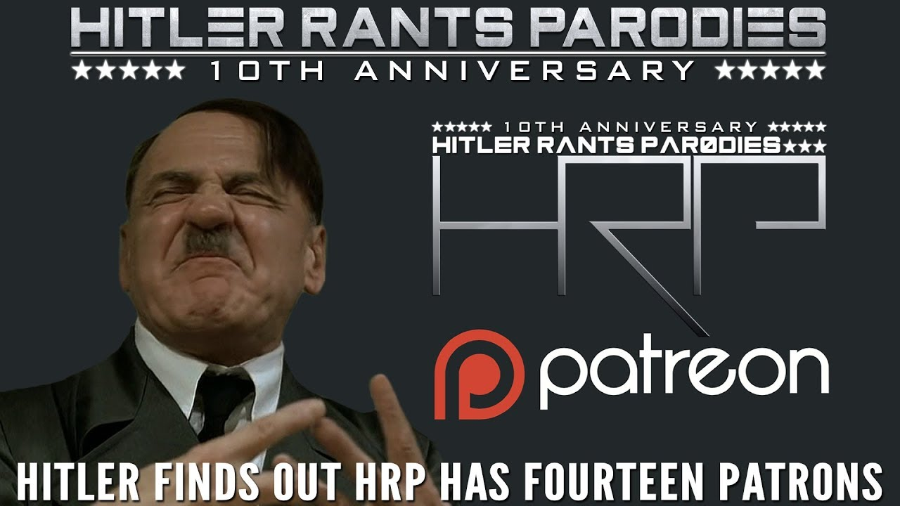 Hitler finds out HRP has 14 Patrons