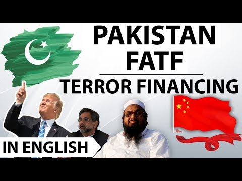 Pakistan Placed on Terror Finance List-  The Financial Action Task Force FATF - Current Affairs 2018