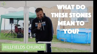 What Do These Stones Mean To You? | Richard Rycroft | Hillfields Church