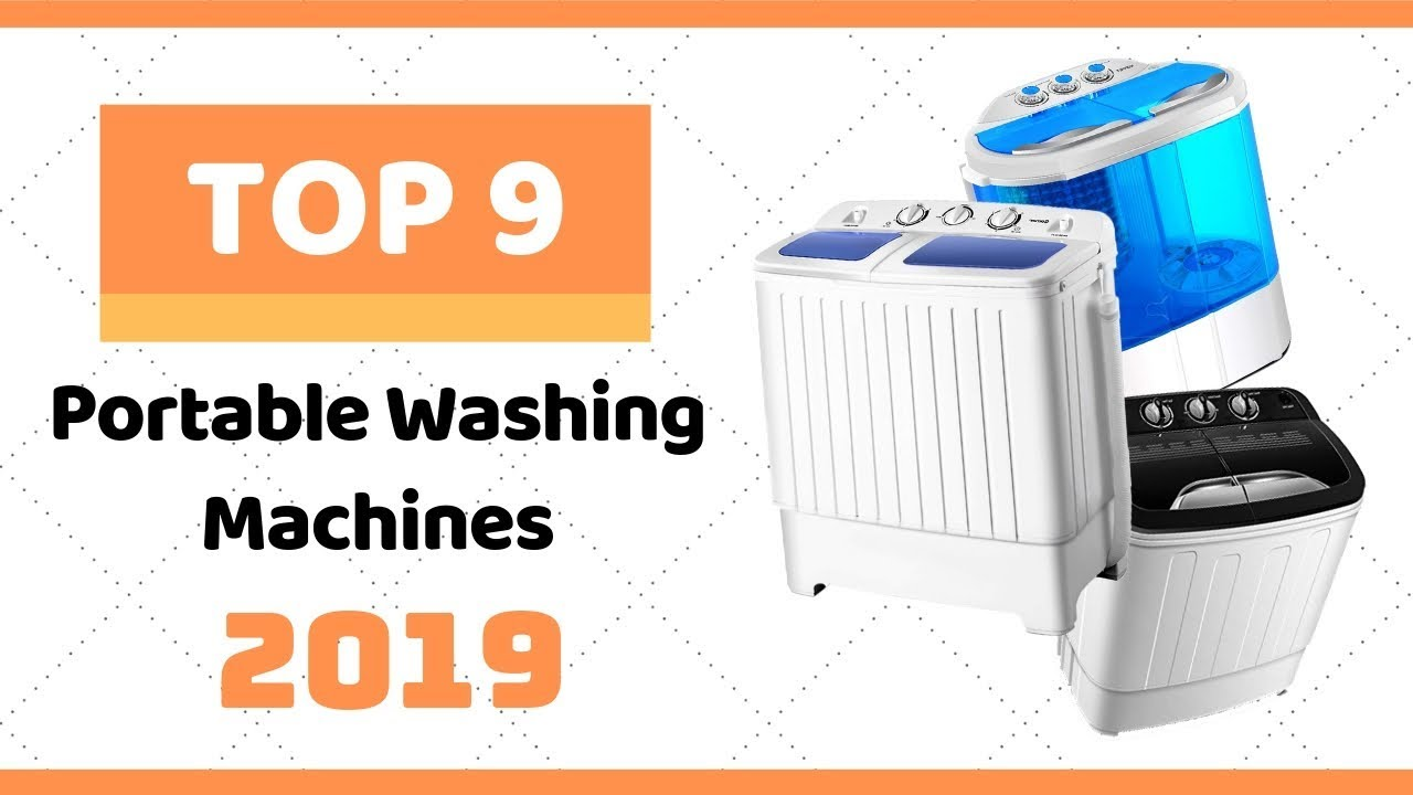 10 Best Portable Washing Machines in 2019 Reviewed | [ Updated Guide ]