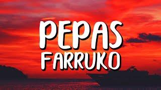 Farruko - Pepas (Letra/Lyrics)
