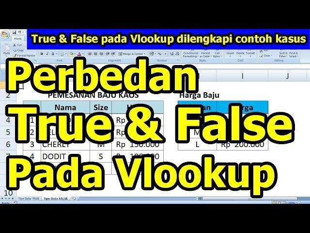 Perbedaan True dan False pada Fungsi Vlookup