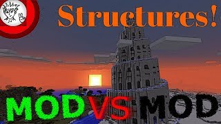 Minecraft Structure Mods: Mod VS Mod