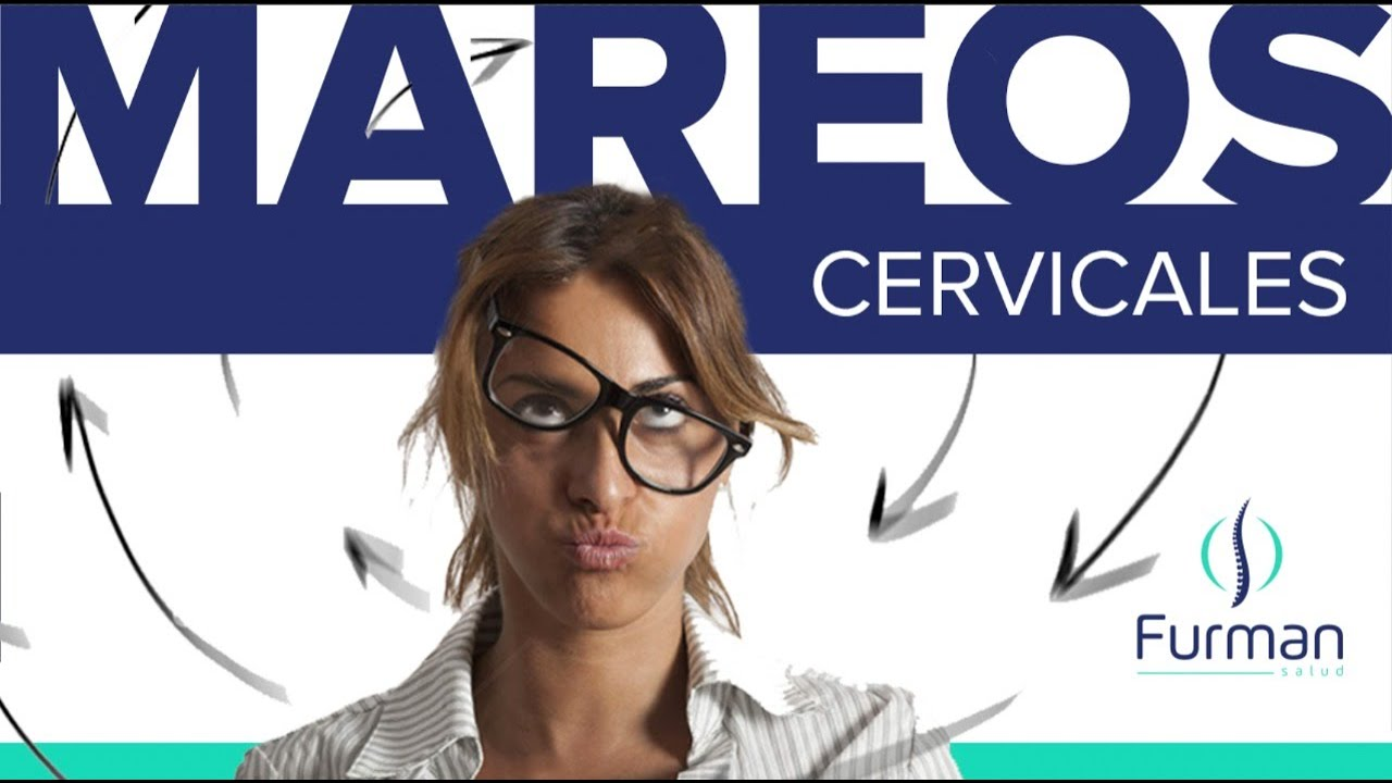 Mareos de origen cervical