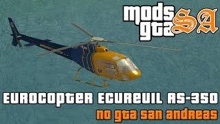 GTA SA - Helicóptero Eurocopter Ecureuil AS-350