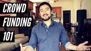 Crowdfunding 101: Kickstarter, Indiegogo, Fundraising