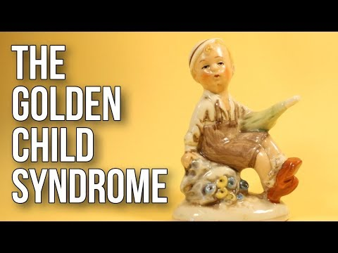 The Golden Child Syndrome
