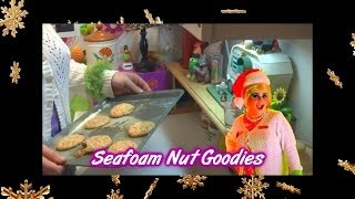 Seafoam Nut Goodies : Day 18 Trailer Park Christmas
