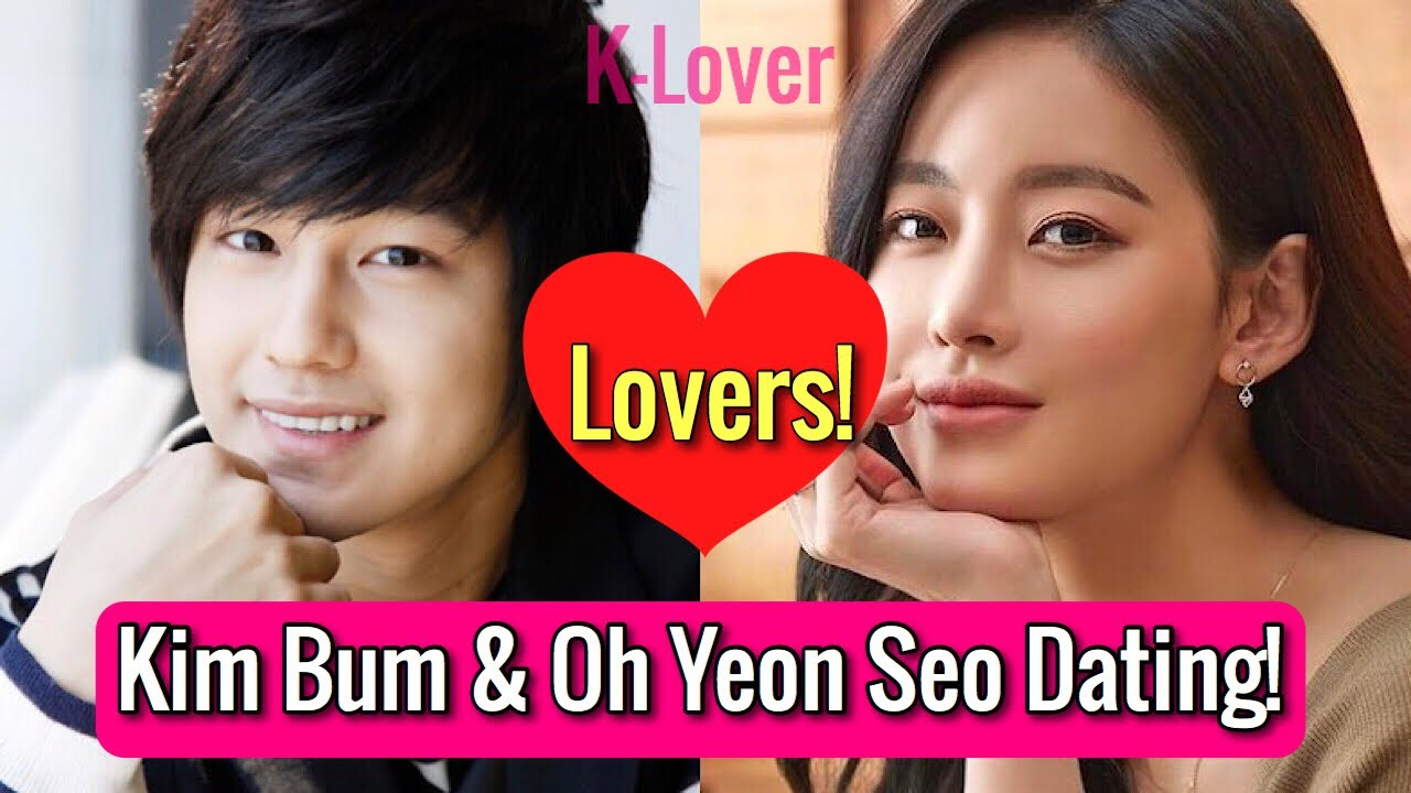 Download [Hot News] Kim Bum & Oh Yeon Seo Confirmed To Be Dating