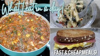 WHAT I EAT IN A DAY! CHEAP EASY MEALS! These aren
