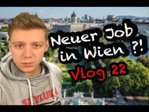 NEUER JOB IN WIEN ???!!!! VLOG 22
