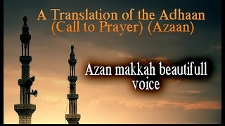 Azan Makkah Beautiful | Azan Beautiful Voice | Azan Call to Prayer,With Lyrics(Meaning)