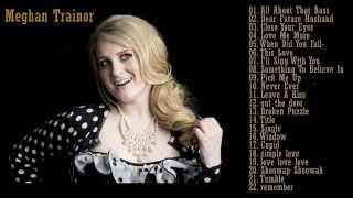 vuclip Best songs of Meghan Trainor - Meghan Trainor's Greatest Hits 2014