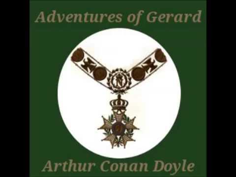 The Adventures of Gerard (FULL Audiobook) by Sir Arthur Conan Doyle - part 1