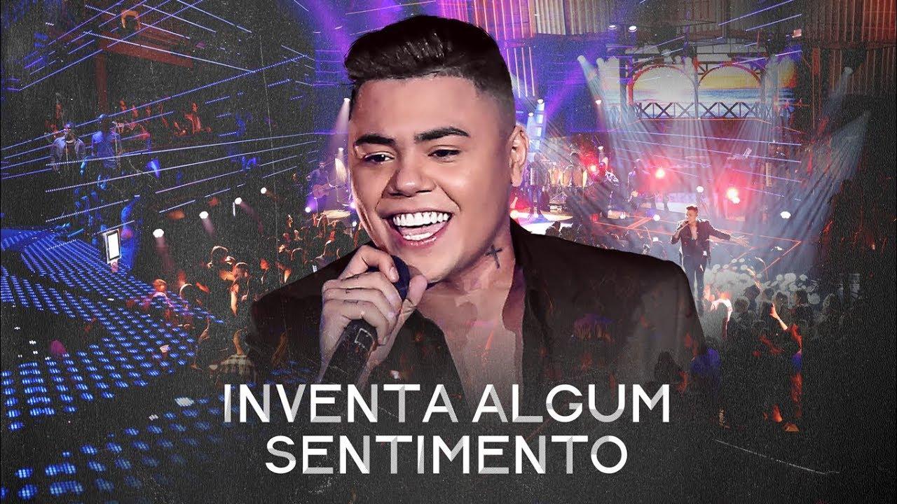 Felipe Araújo - Inventa Algum Sentimento - #PorInteiro