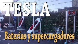 Tesla, baterías y supercargadores