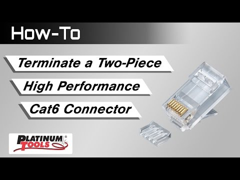 How To - Terminate a Two-Piece High Performance Cat6 Connector