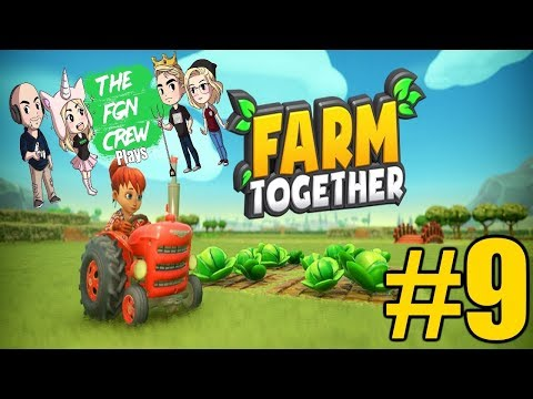 The FGN Crew Plays: Farm Together #9 - Roses Galore