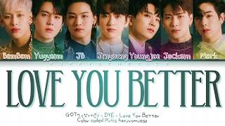 GOT7 (갓세븐) - LOVE YOU BETTER (Traducida al Español + Color C…