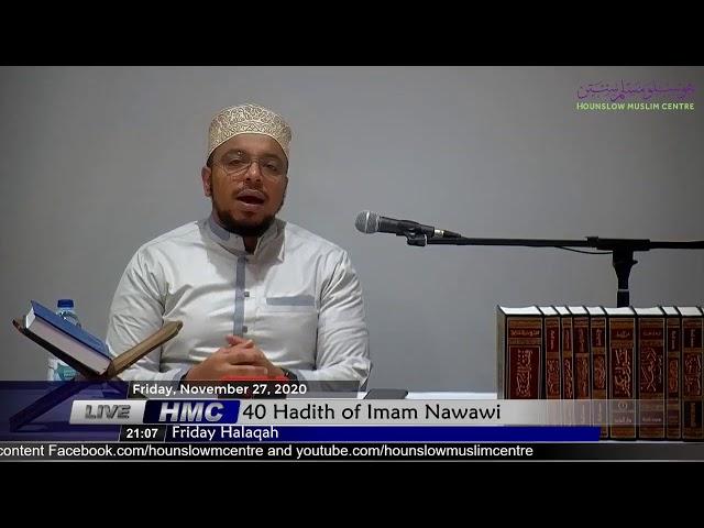 40 Hadith of Imam Nawawi - Friday Halaqah - Imam Mustafa Abdalla