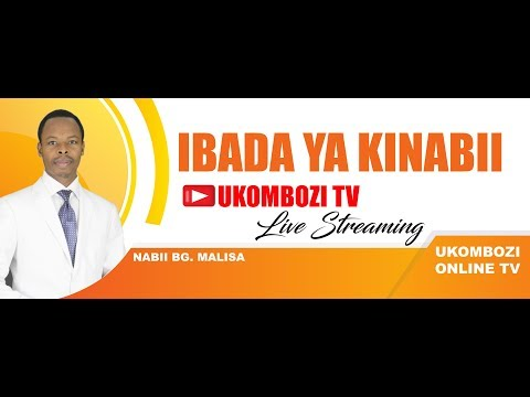 IBADA YA KINABII TAREHE 20.05.2018  LIVE FROM MWANZA - TANZANIA