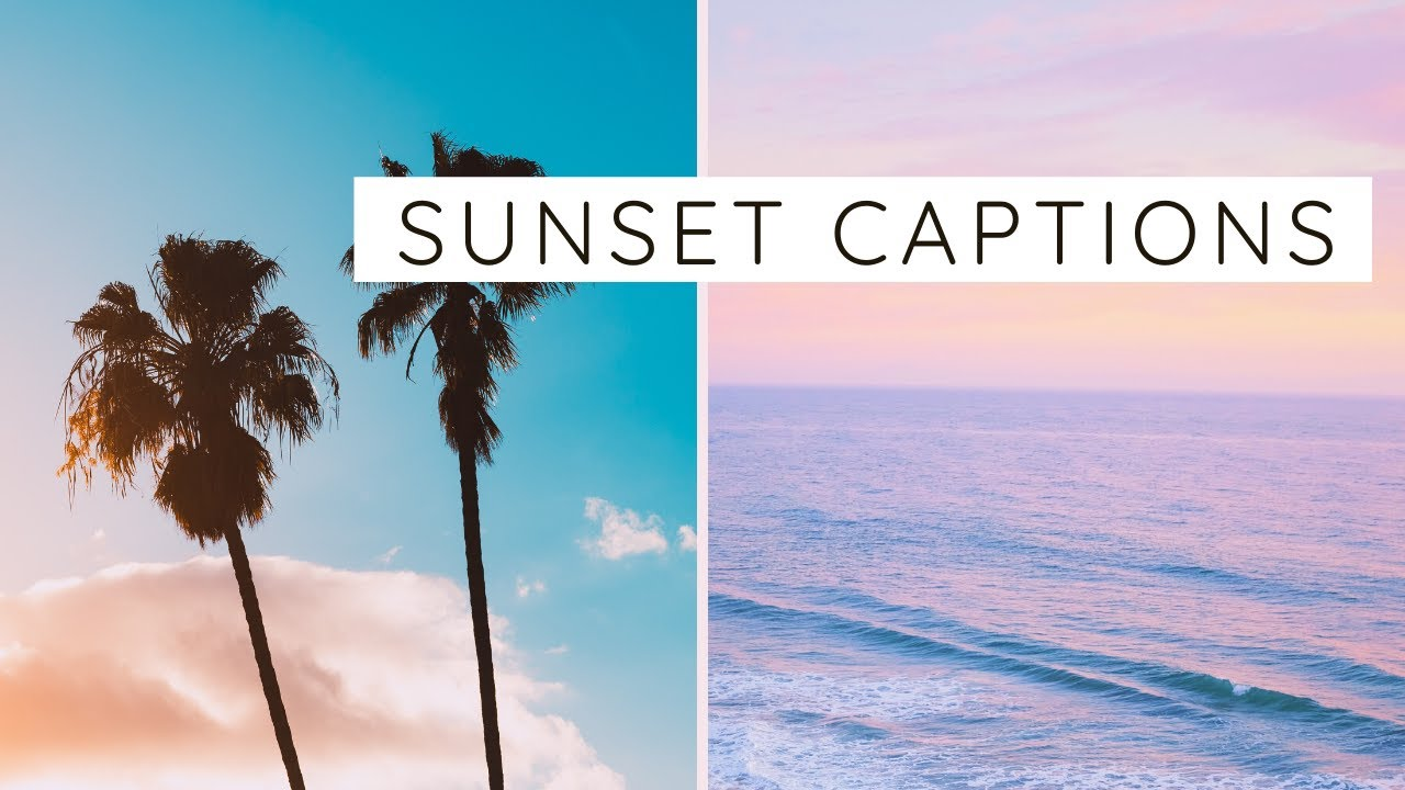 72 Amazing Sunset Captions And Quotes For Instagram Ask For Adventure