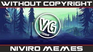 NIVIRO - Memes (NoАП) [Gaming Music]