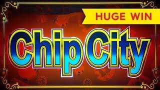 HUGE WIN! Chip City Slot - LOVE IT!