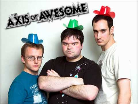 The Axis of Awesome - Songs To Sing Along To