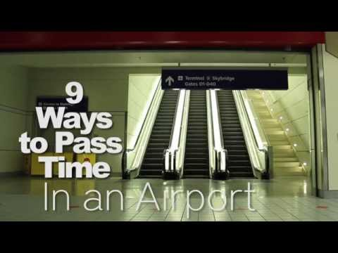 9 Ways to Pass Time in an Airport