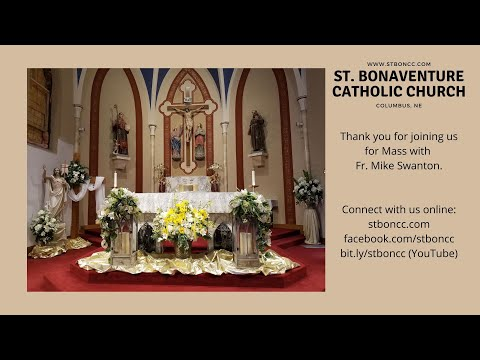 April 19, 2020 - St. Bonaventure - Columbus, NE - Weekend Mass