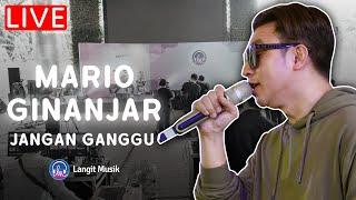 MARIO GINANJAR - JANGAN GANGGU | LIVE PERFORMANCE |BISIK bersama Mario Ginanjar | Always HD