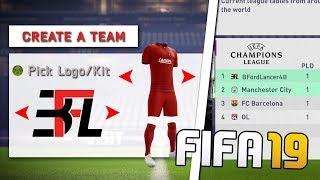 CREATE A CLUB IN CAREER MODE! *NEW FEATURE?* FIFA 19 CAREER MODE